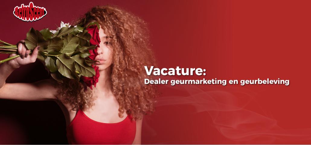Vacature dealer geurmarketing en geurbeleving